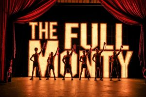 """""""THE FULL MONTY"""" at San Diego Musical Theatre"""